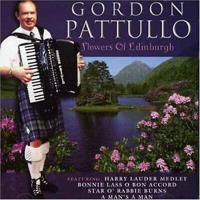Pattullo, Gordon - Flowers of Edinburgh (CD) (2003)
