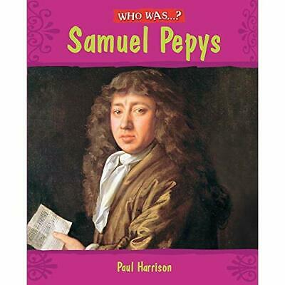 Samuel Pepys? - Paperback NEW Harrison, Paul 2009-09-10