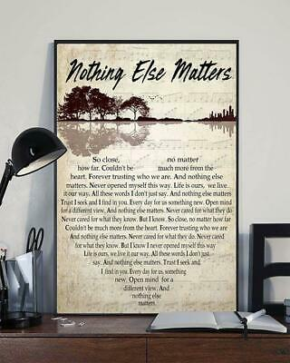 Metallica Nothing Else Matters Lyrics Poster 12-48'' Without Frame