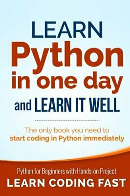 [E-VERSION] Learn Python in One Day and Learn It Well: Python for Beginners