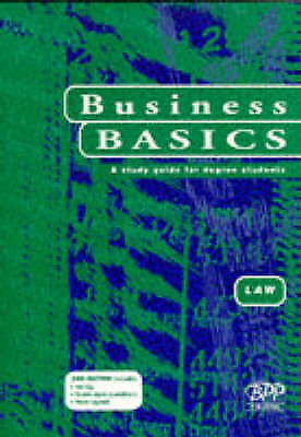 Business basics  Law: a study guide for degree students (Paperback)