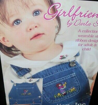 Girlfriends Darla Stiles Wearable Silk Ribbon Designs for Adult Child Embroidery