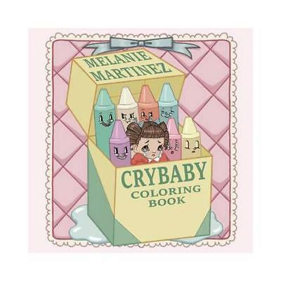 Cry Baby Coloring Book by Melanie Martinez (author)