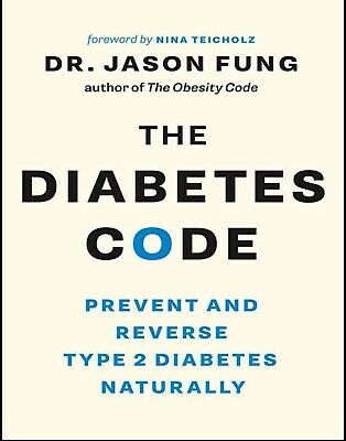 The Diabetes Code: Prevent and Reverse Type 2 Diabetes Naturally PDF kindle b00k