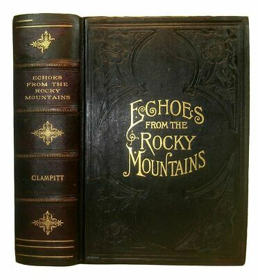1888 WESTERN LIFE & DEATH Railroad Indian Massacres Rocky Mountains Gold Rush US