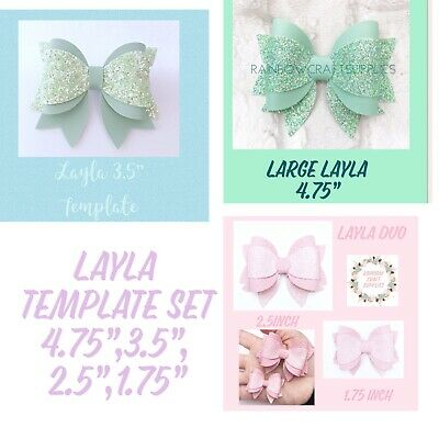 """Layla Hair Bow Template 4 Sizes Set 4.75"""", 3.5"""",2.5"""",1.75"""""""