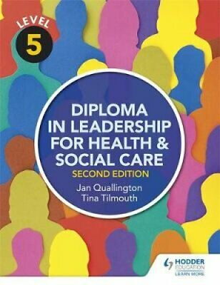 Level 5 Diploma in Leadership for Health and Social Care 2nd Ed... 9781471867927