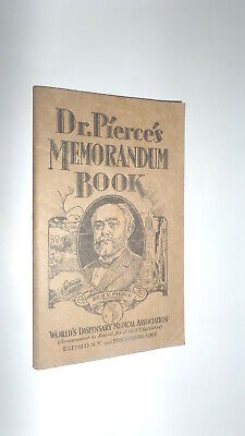 """Dr. Pierce's Memorandum book"" 1929 Medical quack ads / notebook"