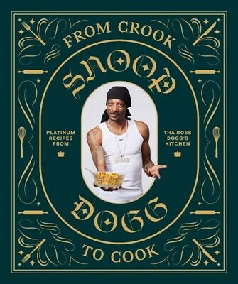 FROM CROOK TO COOK, Dogg, Snoop