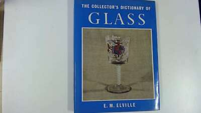 Good - The Collectors Dictionary of Glass - Elville, E. M. 1969-01-01  COUNTRY L