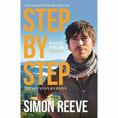 Step By Step: The Sunday Times Bestseller - Paperback / softback NEW Reeve, Simo