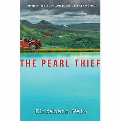 The Pearl Thief - Hardcover NEW Wein, Elizabeth 01/09/2017