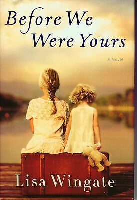 BEFORE WE WERE YOURS by Lisa Wingate [July 2019,Book, PDF, EPUB]