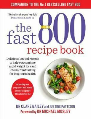 The Fast 800 Recipe Book Low-carb, Mediterranean style recipes ... 9781780724133