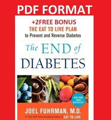 The End of Diabetes The Eat to Live Plan to Prevent and Reverse Diabetes ✅EßOOK✅