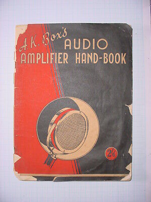 A. K. BOX'S AUDIO AMPLIFIER HANDBOOK * c1937 * 75 PAGES CIRCUITS , HINTS , ADS *