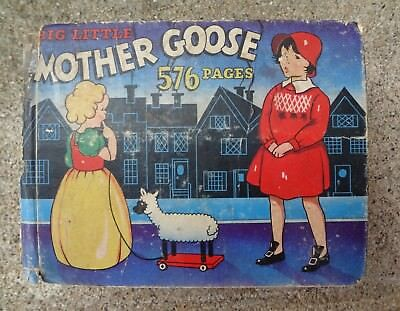 1934 BIG LITTLE MOTHER GOOSE Hard Cover Second Printing very rare #725 antique