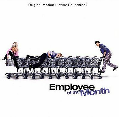 Various Artists, Employee of the Month - Orig Soundtrack, Very Good Soundtrack