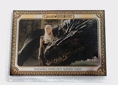 2019 Game Of Thrones Inflexions Base Card #118 Daenerys Wipes Out Slavers' Fleet