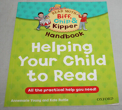 Read With Biff Chip & Kipper Handbook Helping Your Child To Read Oxford Reading