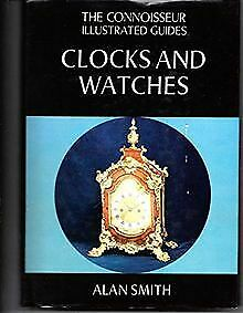 Clocks and Watches (Connoisseur Illustrated Guides) b... | Book | condition good