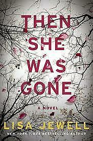 Then She Was Gone: A Novel by Lisa Jewell (P D F)