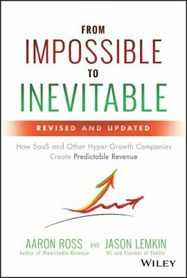 From Impossible to Inevitable How SaaS and Other Hyper-Growth C... 9781119531692