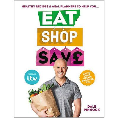 Eat Shop Save by Dale Pinnock,Personal Money Management Save money Paperback NEW