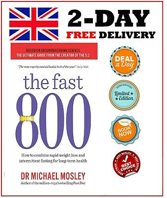The Fast 800 Dr Michael Mosley Weight Loss Dieting Book Paperback