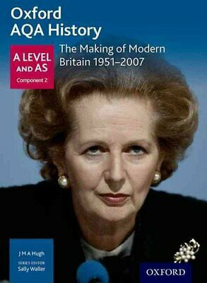 Oxford AQA History for A Level: The Making of Modern Britain 19... 9780198354642