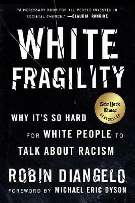 White Fragility by Robin J DiAngelo (author)