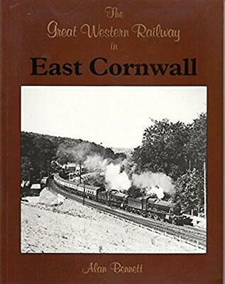 The Great Western Railway in East Cornwall, Bennett, Alan, Excellent Book