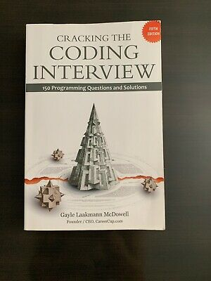 Cracking the Coding Interview : 150 Programming Questions and Solutions