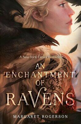 An Enchantment of Ravens by Margaret Rogerson 9781481497596 | Brand New
