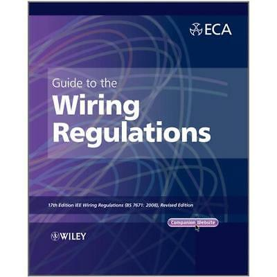 Guide to the IET Wiring Regulations by Electrical Contractors' Association (G...