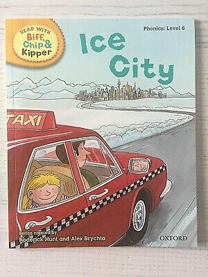 READ WITH BIFF, CHIP & KIPPER - Phonics Level 6 - Ice City Book
