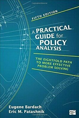 Practical Guide for Policy Analysis : The Eightfold Path to More Effecti 🔥P.Đ.F