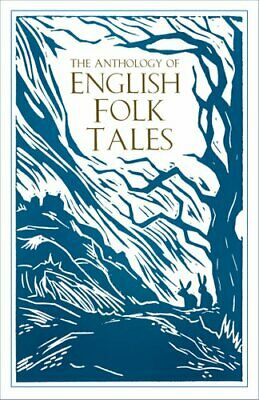 The Anthology of English Folk Tales by Folk Tales Authors 9780750990042