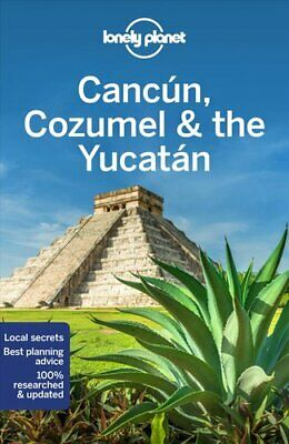 Lonely Planet Cancun, Cozumel & the Yucatan by Lonely Planet 9781786574879