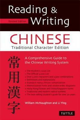 Reading & Writing Chinese: Traditional Character Edition, A Comprehensive Guide