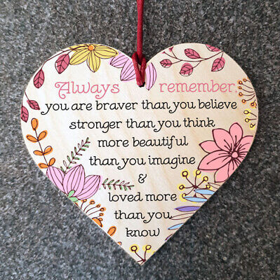 Always Remember You Are Braver Wooden Motivational Hanging Plaque