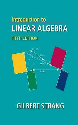 Introduction to Linear Algebra Fifth Edition by Gilbert Strang