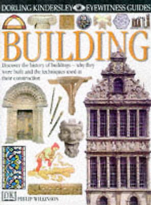 Wilkinson, Philip, Building (Eyewitness Guides), Hardcover, Very Good Book