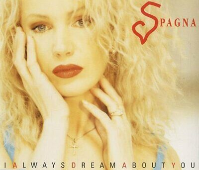 Spagna [Maxi-CD] I always dream about you (1993)