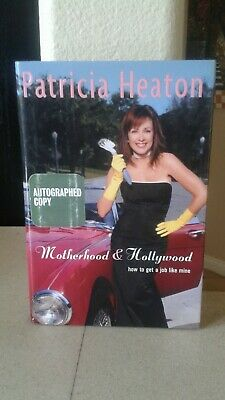 Patricia Heaton Autographed First Edition Hardcover Book Motherhood & Hollywood