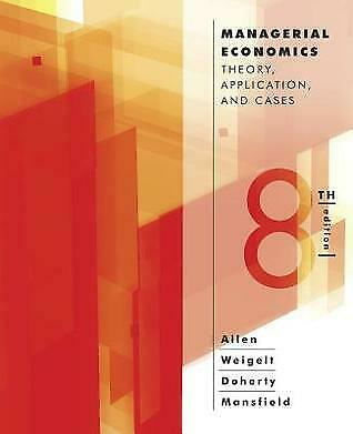 [PDF] Managerial Economics Theory Applications and Cases Eighth Edition by W