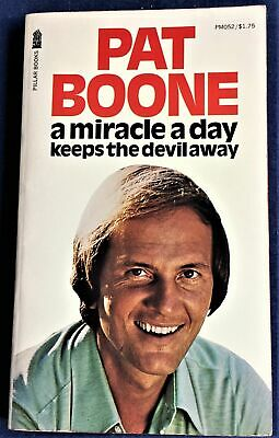 Pat Boone / A MIRACLE A DAY KEEPS THE DEVIL AWAY 1975