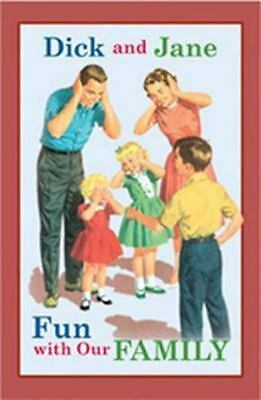Dick and Jane Fun with Our Family Grosset & Dunlap Hardcover Used - Very Good