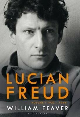 The Lives of Lucian Freud YOUTH 1922 - 1968 by William Feaver 9781408850930