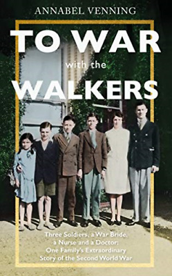 Annabel Venning-To War With The Walkers BOOKH NEW
